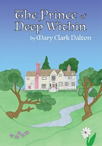 The Prince of Deep Within - Mary Clark Dalton - Children Book
